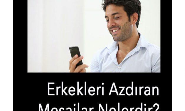 Erkekleri Azdıran Mesajlar 100 Hazır Mesaj